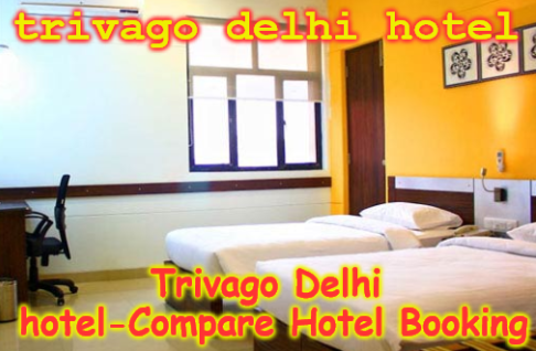 Trivago Hotel Delhi-Compare Hotel Booking