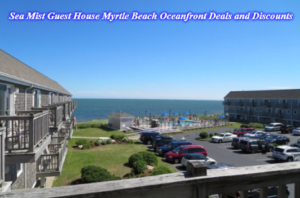 Sea Mist Guest House Myrtle Beach Oceanfront Deals and Discounts
