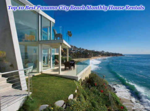 Top 10 Best Panama City Beach Monthly House Rentals
