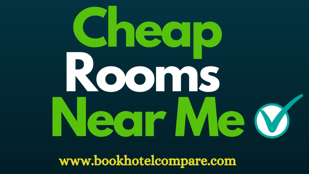 Cheap_Rooms_Near_Me