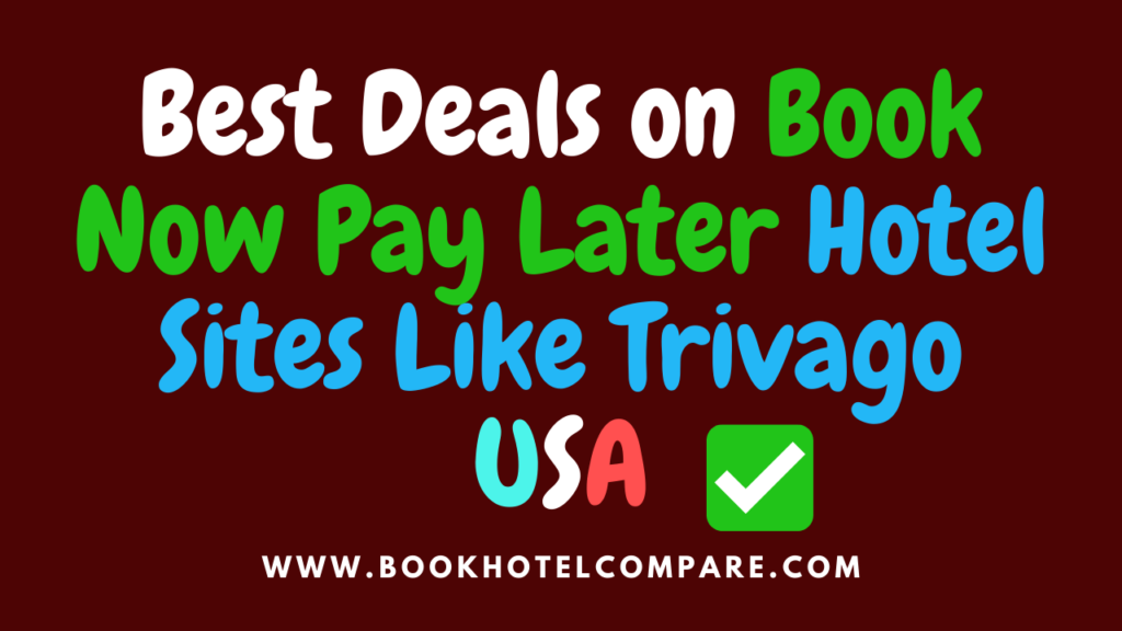 Book_Now_Pay_Later_Hotel_Sites