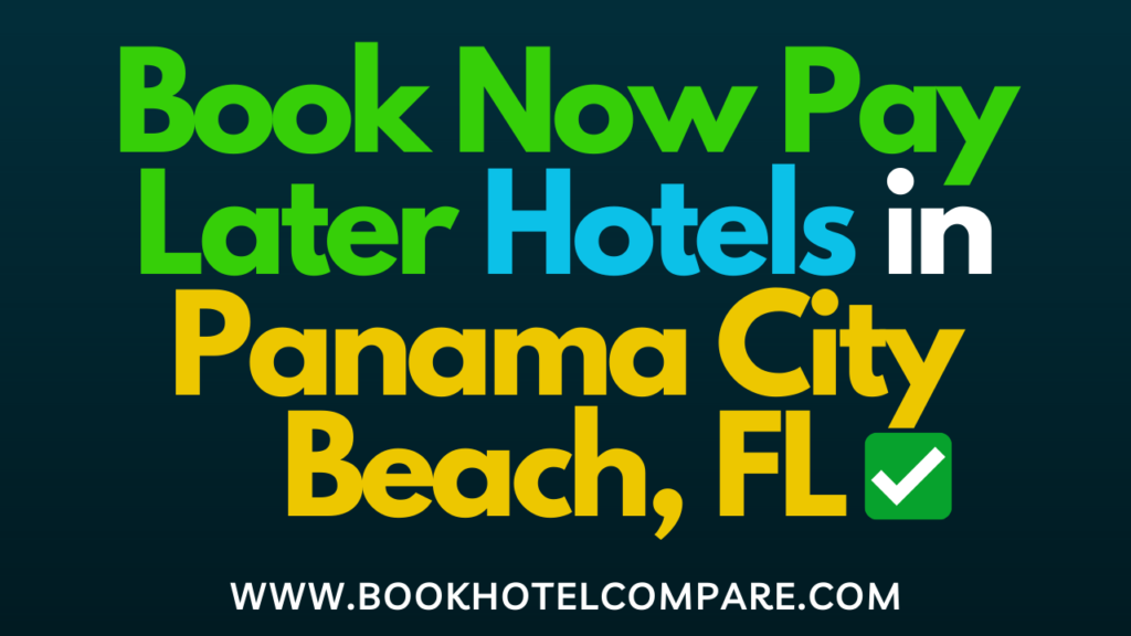 Pay Later Hotels in Panama City