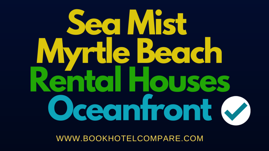 Sea Mist Myrtle Beach Hotels
