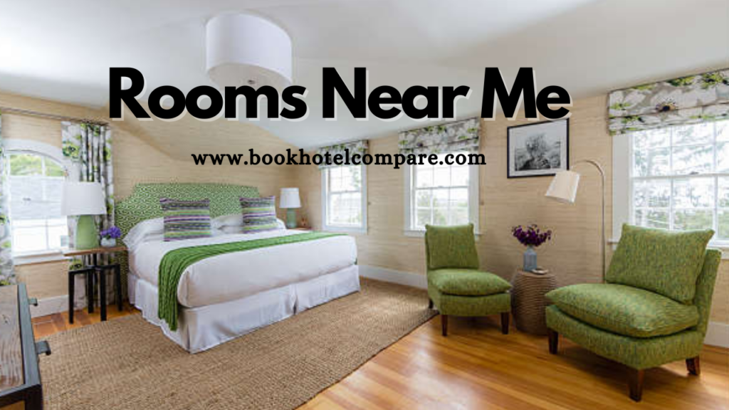 Rooms Near Me