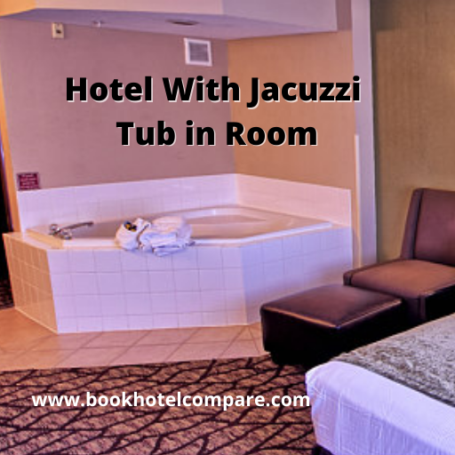 Hotels With Jetted Tubs