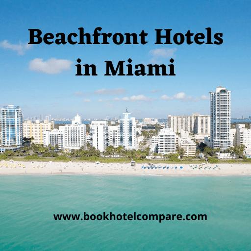 Beachfront hotels in Miami