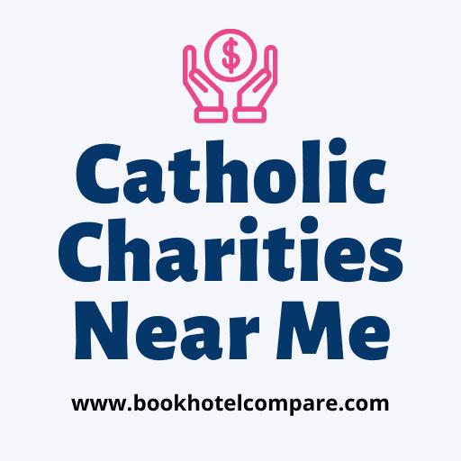 Catholic Charities Near Me