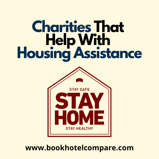 Charities That Help With Housing Assistance