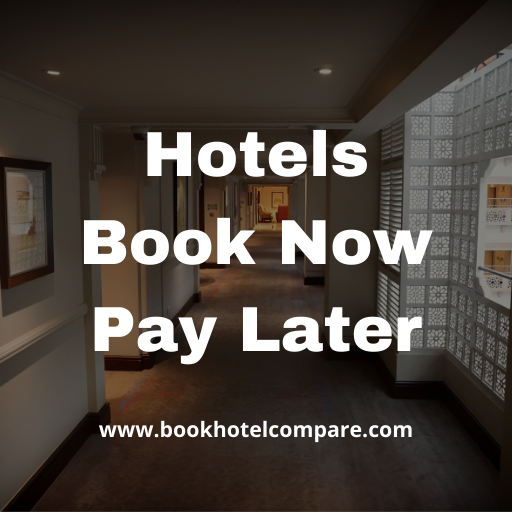 Hotels Book Now Pay Later