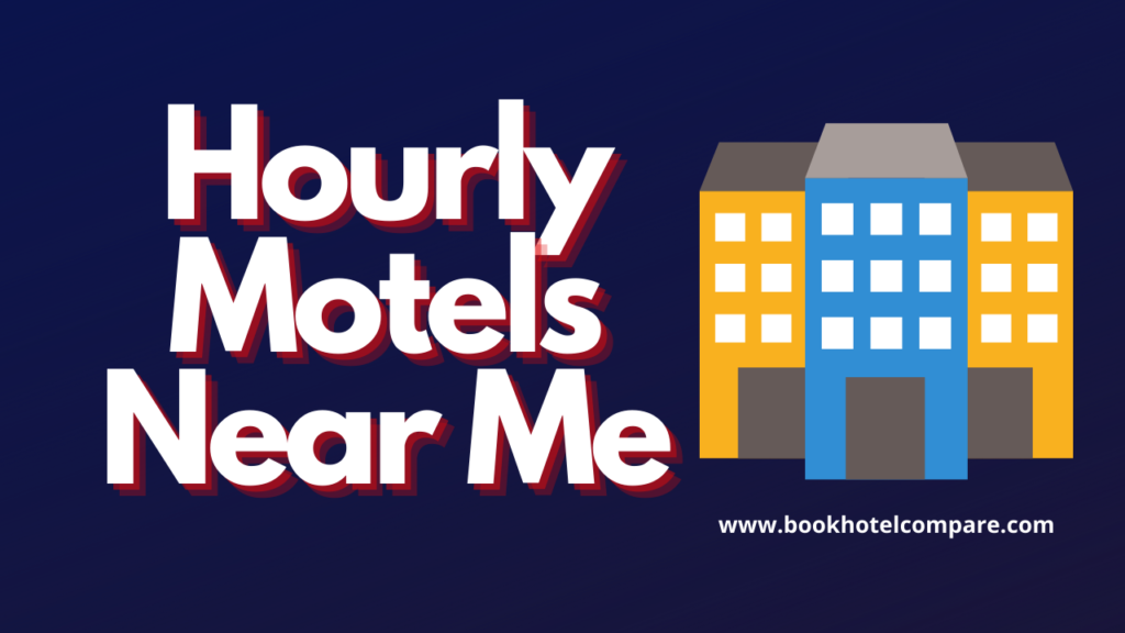Hourly Motels Near Me